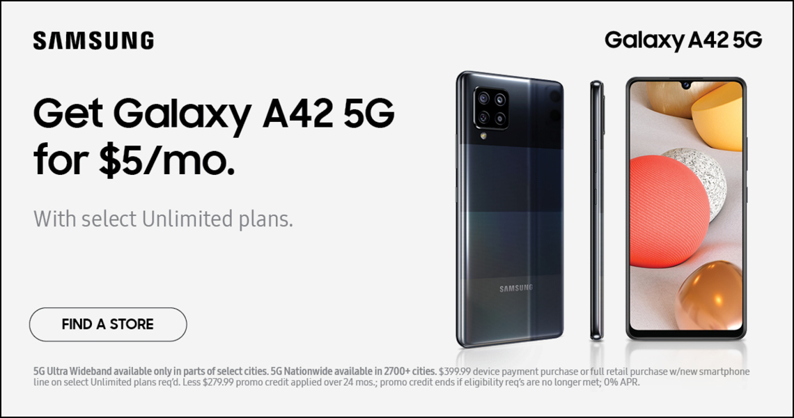 Get a Samsung Galaxy A42 5G smartphone for only $5 per month.