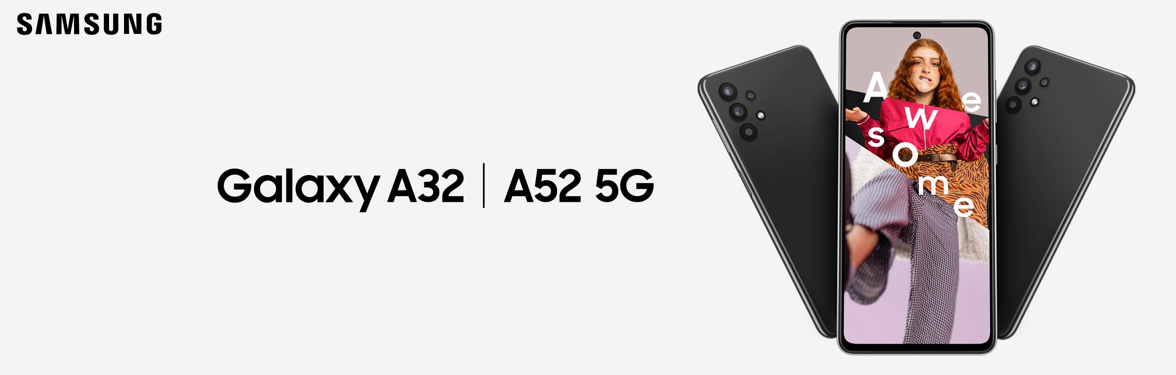 Samsung Galaxy A32 | A52