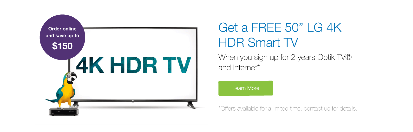 "Free 50"" Smart TV with Optik TV"
