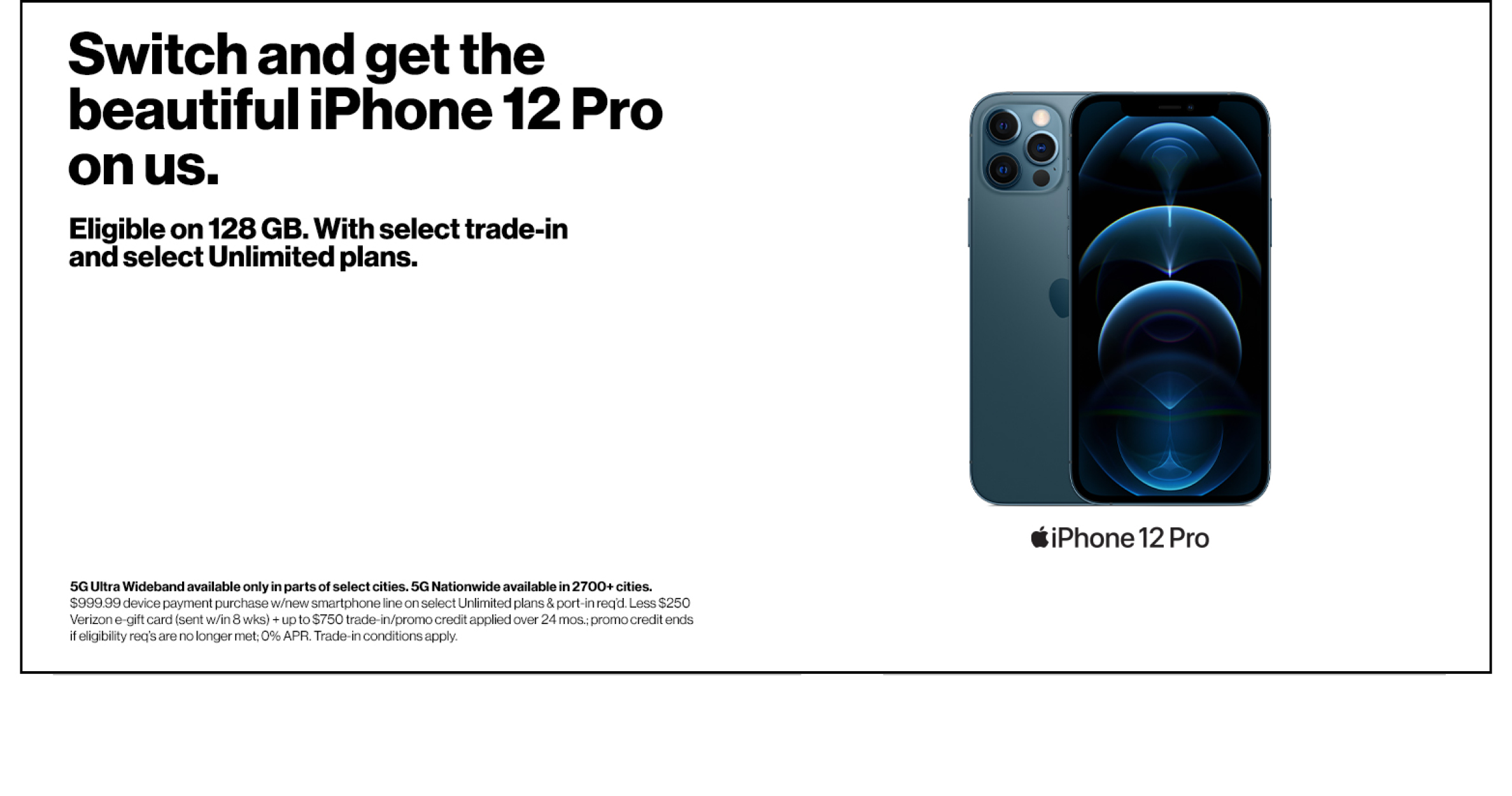 Get a free iPhone 12 Pro when you switch to Verizon.