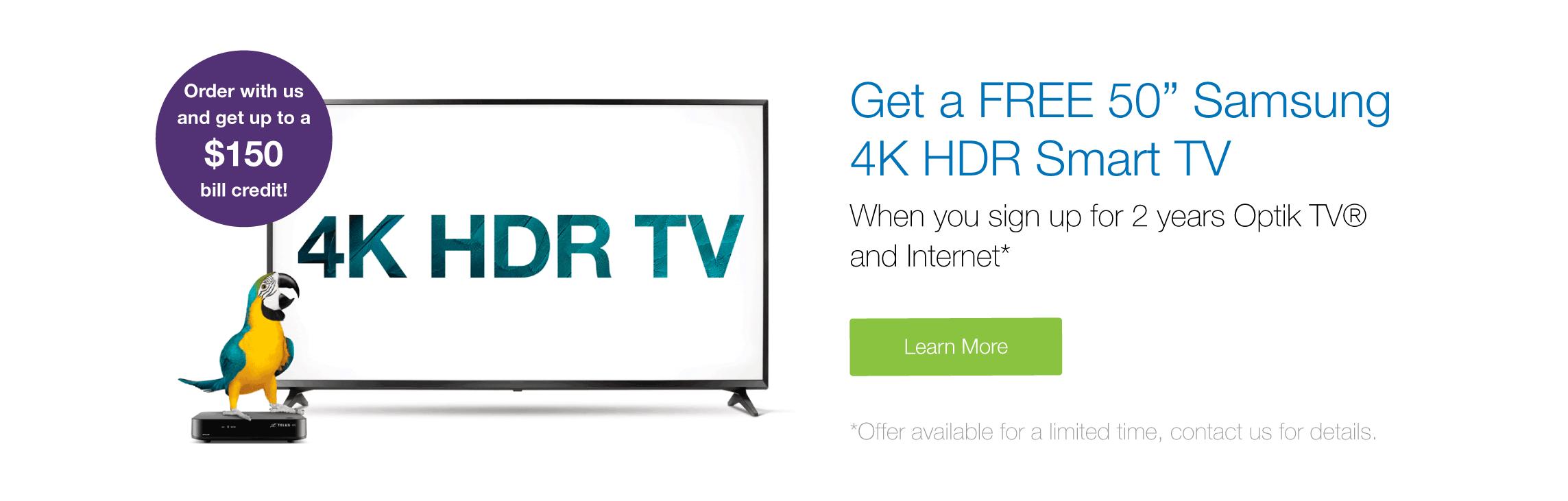 """Get a FREE 50"""" LG4K HDR Smart TV with Optik TV & Internet"""