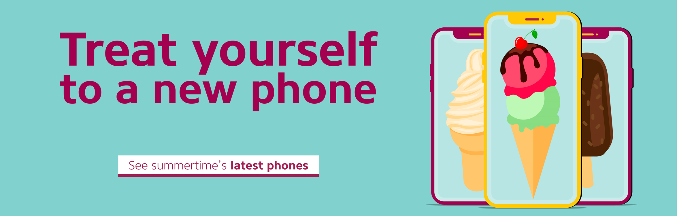 Treat yourself to a new phone