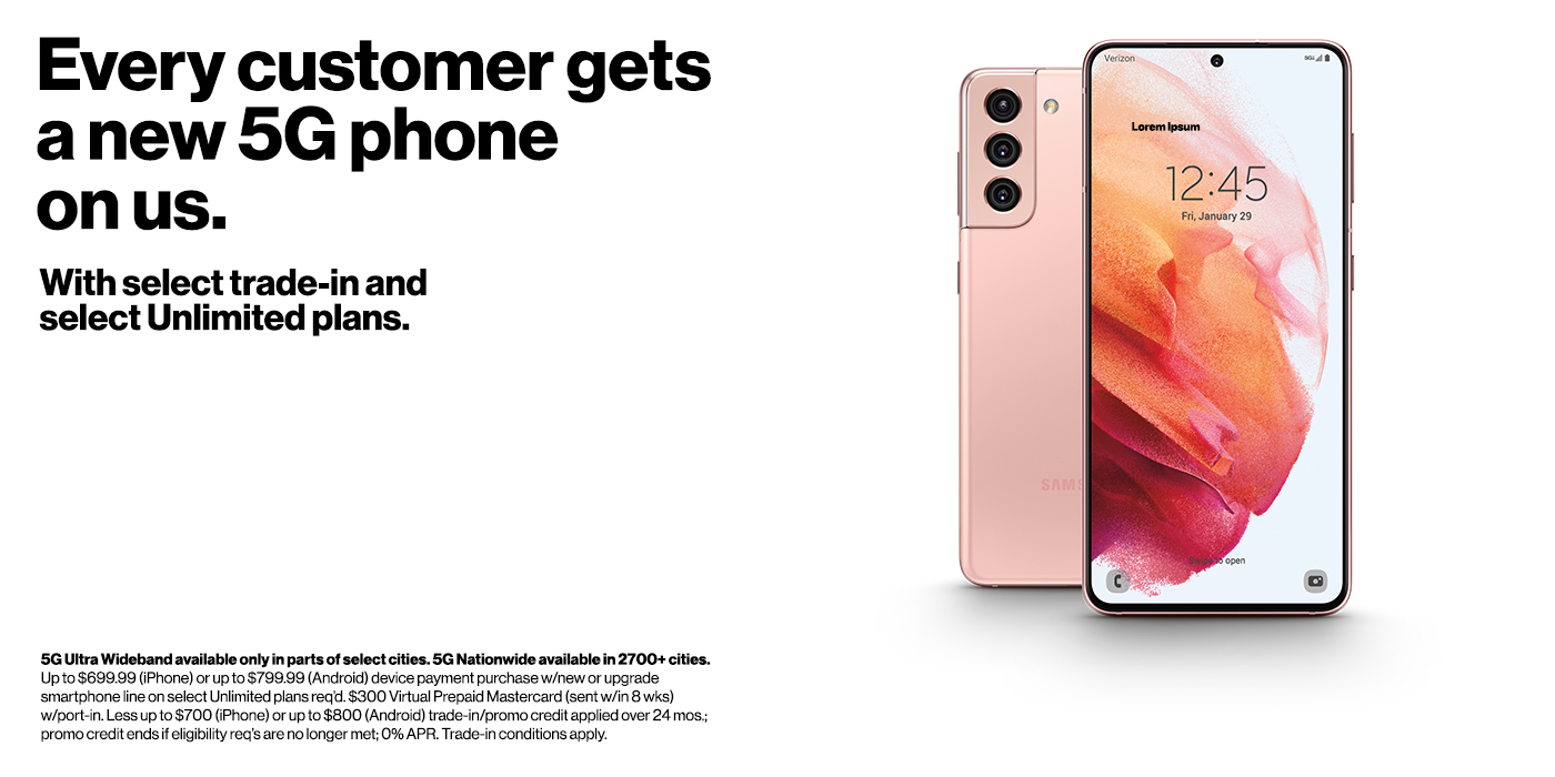 Up to $800 off select smartphones with upgrade or new line and trade - damaged trades accepted