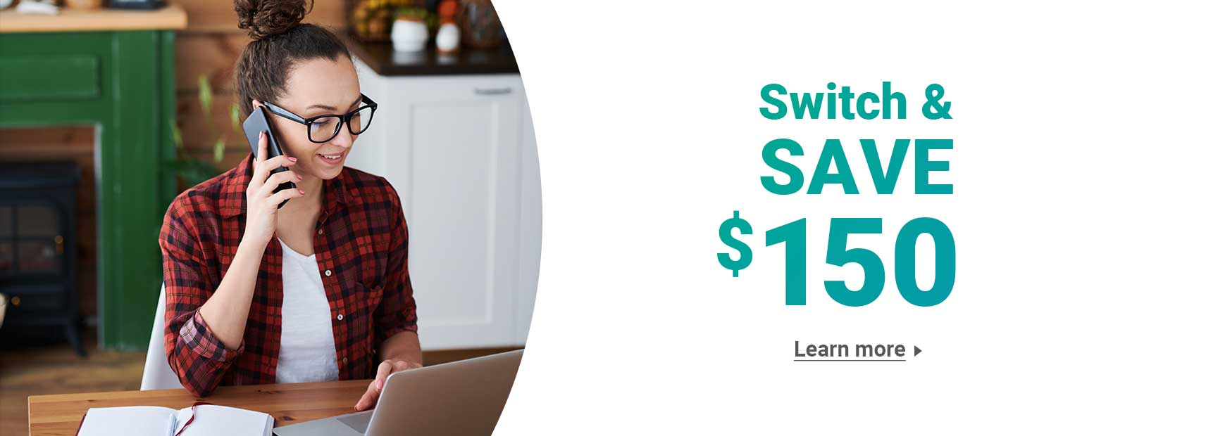 Switch and Save $150