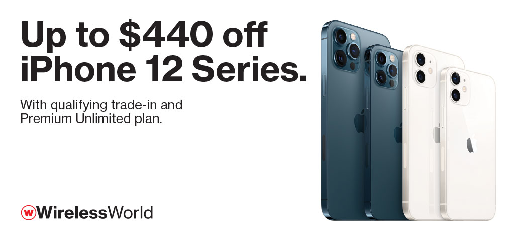 Up to $440 off iPhone 12 Series with qualifying trade and Premium Unlimited