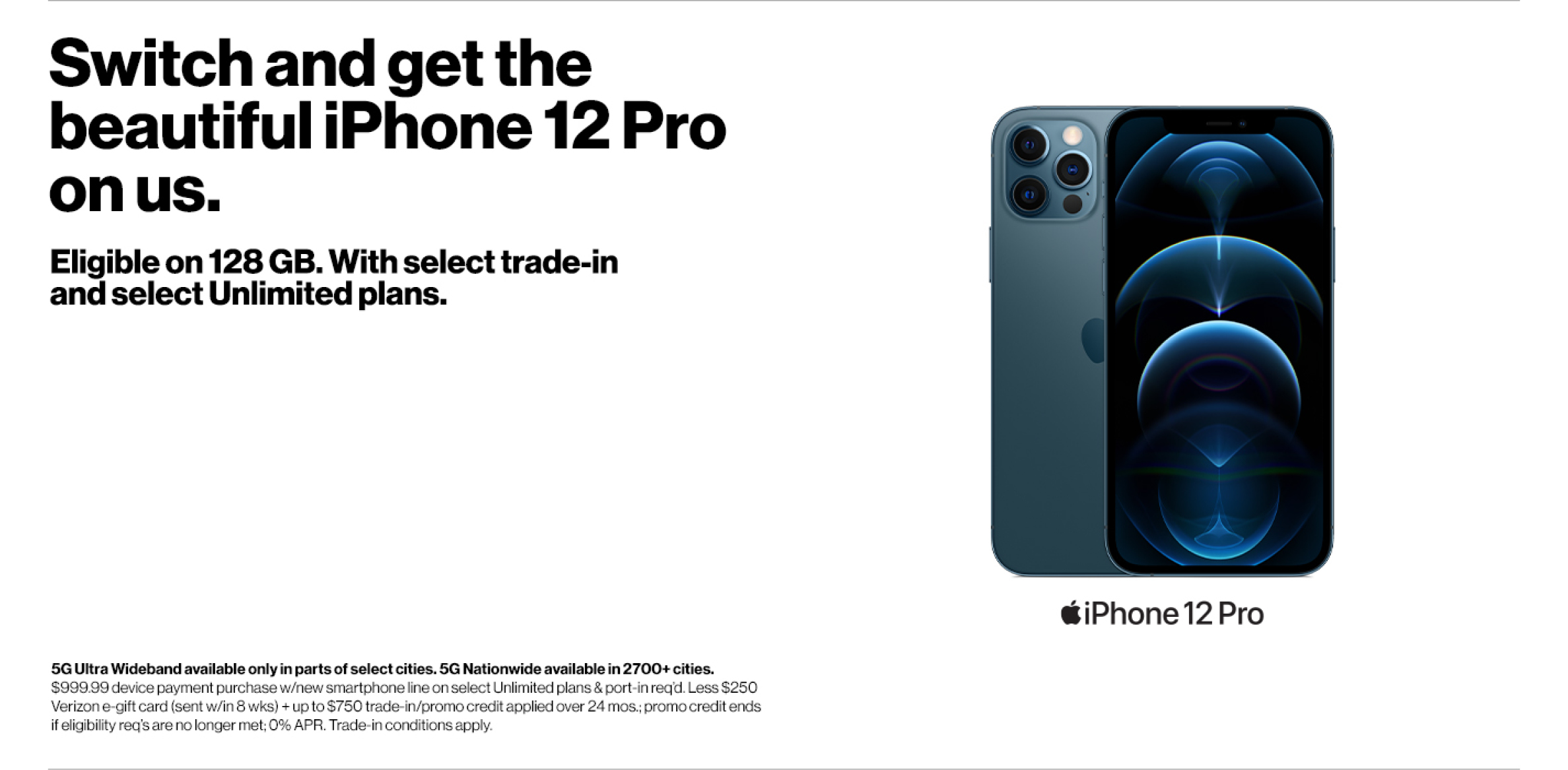 Get iPhone 12 Pro FREE when you switch to Verizon.