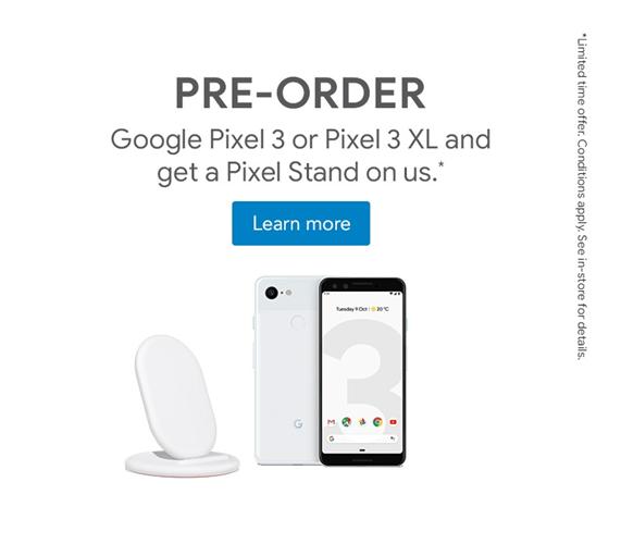 Pre-order Google Pixel 3 or Pixel 3 XL