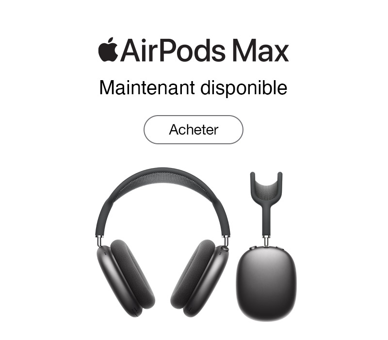 Apple Airpods Max maintenant disponible