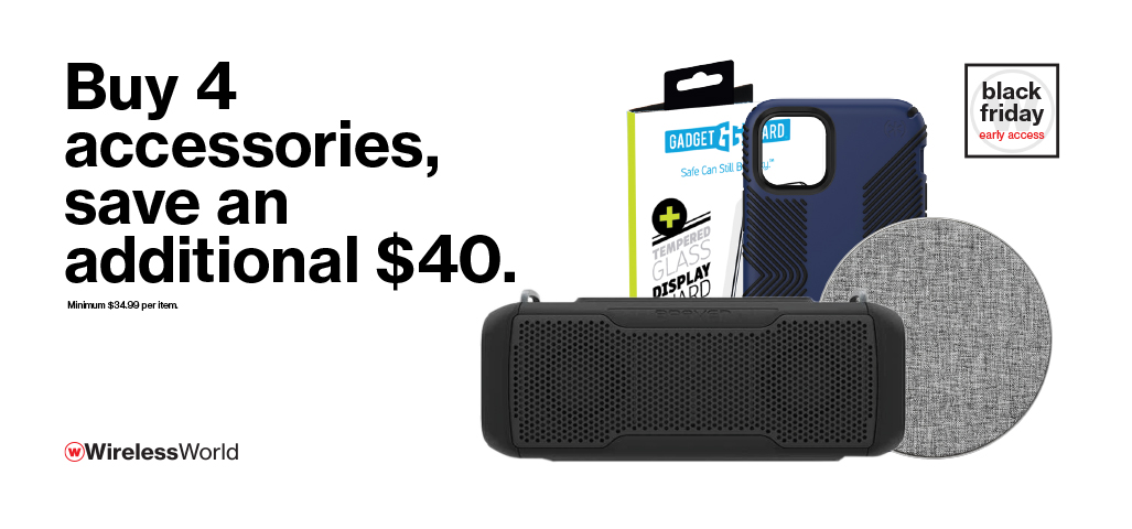 Buy 4 accessories, save $40.