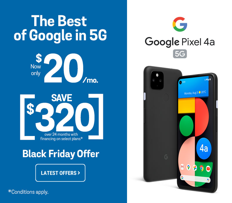 Google Pixel 4a 5G starting from $20/ month, with $0 down and 0% interest with select plans