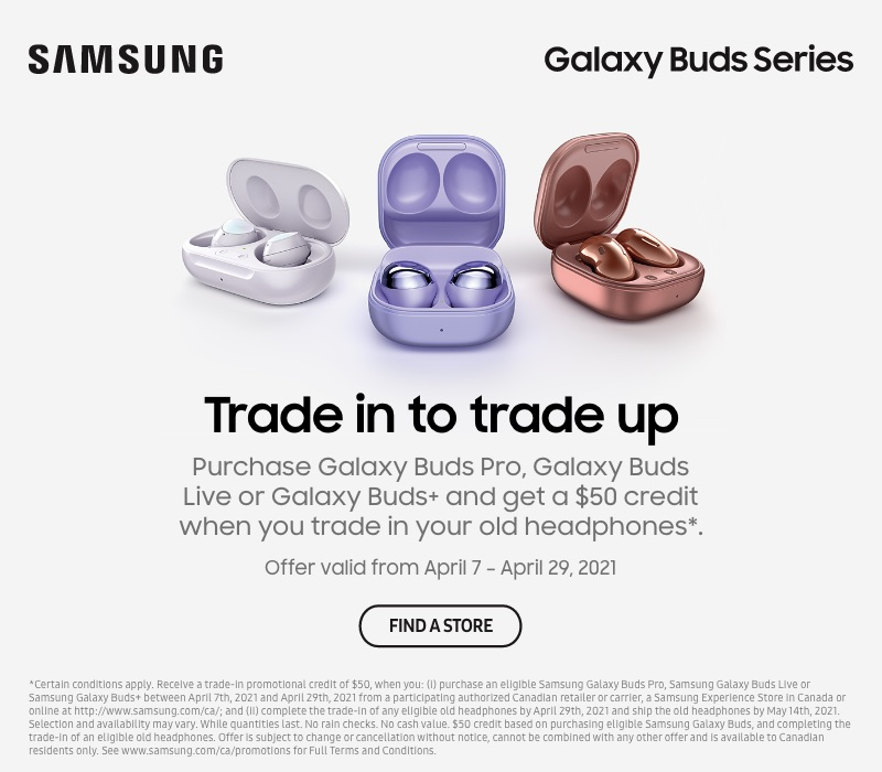 Get a $50 credit when you trade-in your old headphones and purchase Galaxy Buds