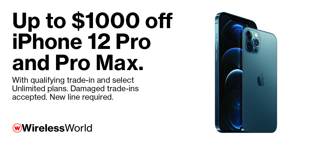 Up to $1000 off iPhone 12 Pro & Pro Max with qualifying trade and new line. Damaged trades accepted.