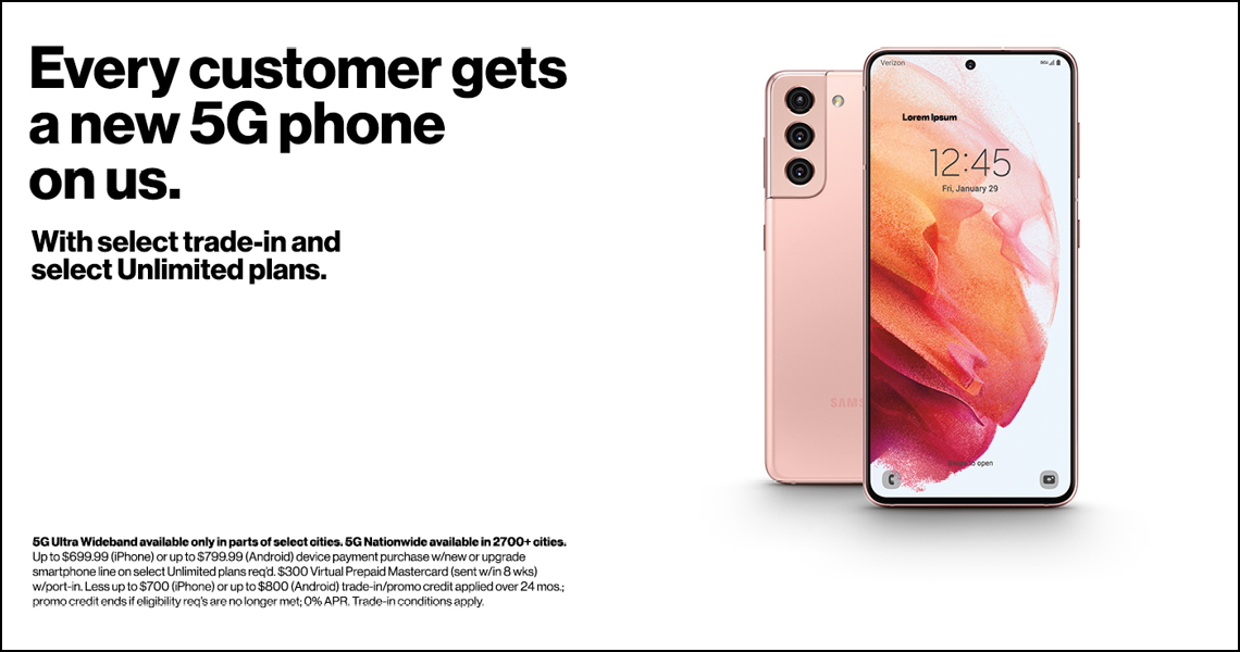 Every customer gets a new 5G phone on us.