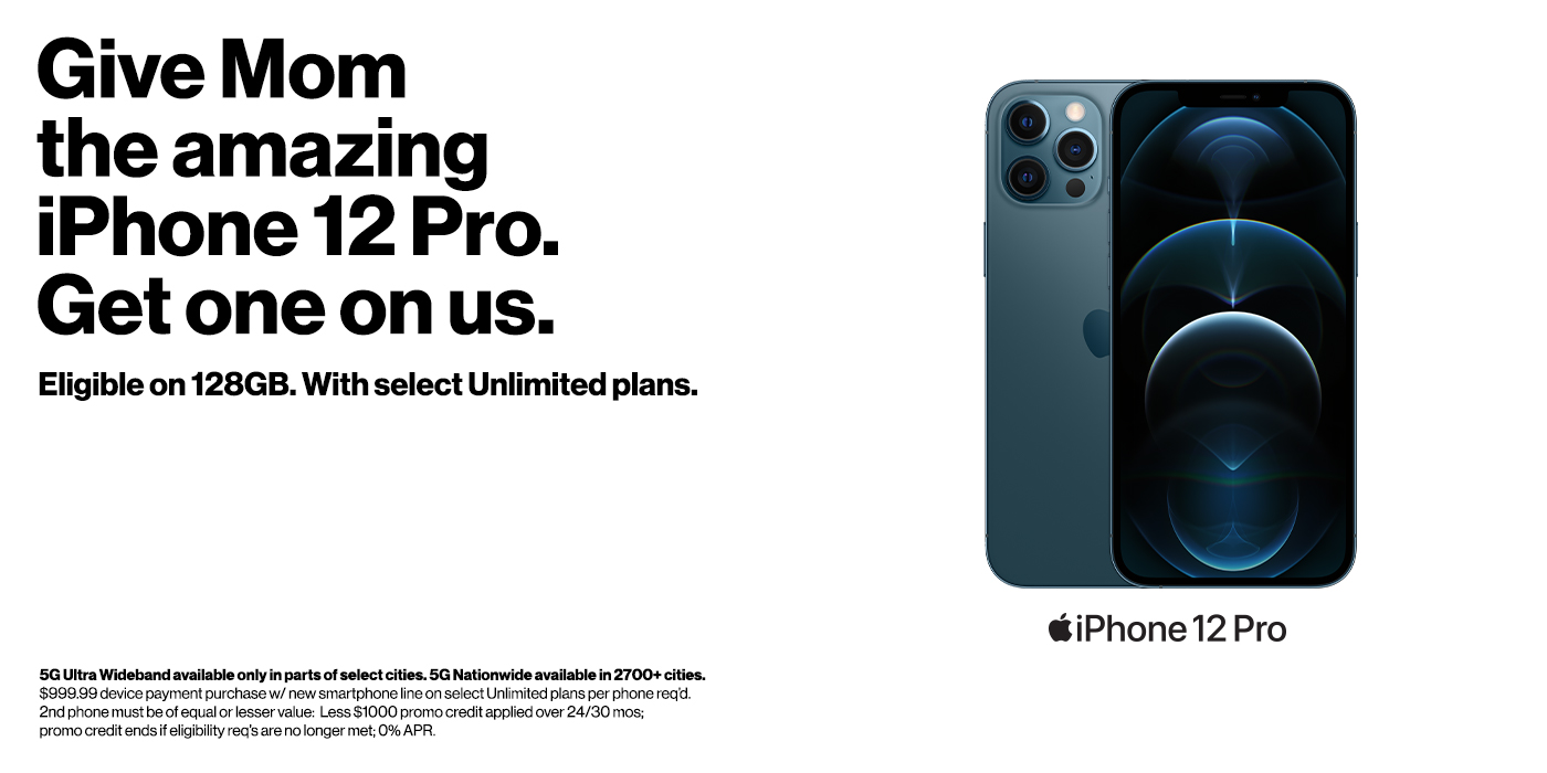 Give Mom the amazing iPhone 12 Pro, get one on us.