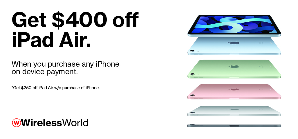 Get $400 off iPad Air when you purchase any iPhone