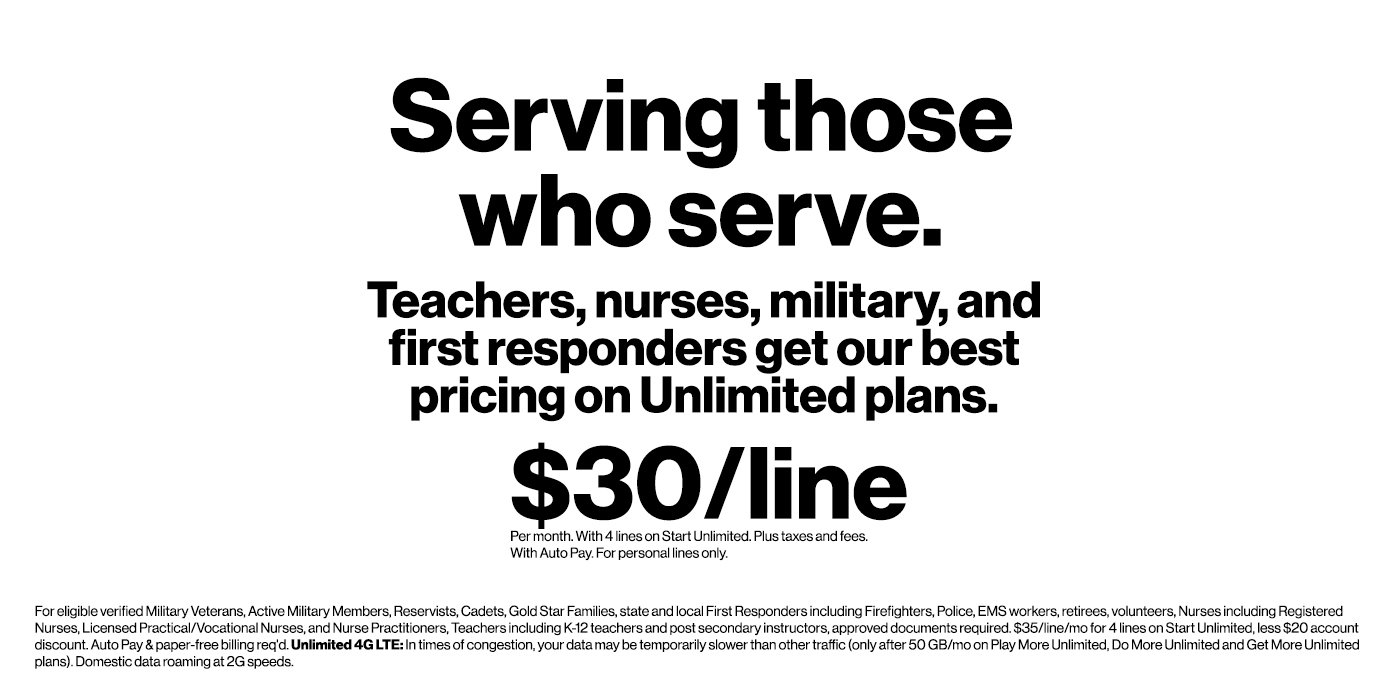 Teachers, nurses, military, and first responders get our best pricing on Unlimited plans.
