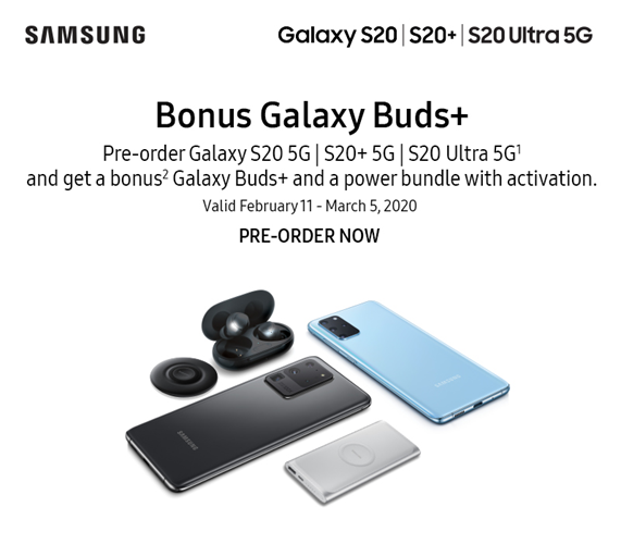 Preorder a Samsung Galaxy S20 5G and get Galay Buds+ and power bundle free.