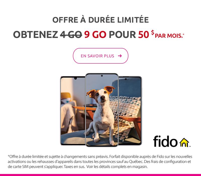 Offre à durée limitée. Obtenez 9 GO pour 50 $ par mois avec Fido