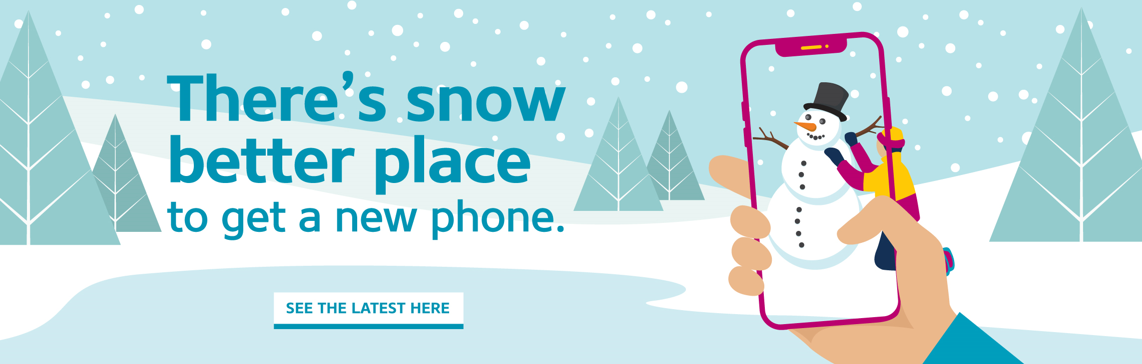 There's snow better place to get a new phone