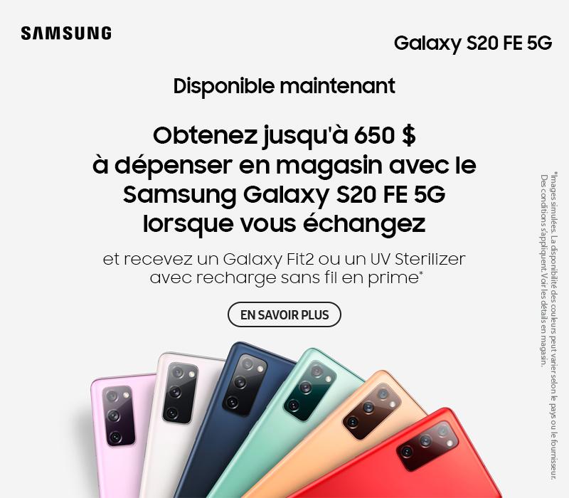 Obtenez jusqu'à 650 $ à dépenser en magasin avec le Samsung Galaxy S20 FE 5G lorsque vous échangez
