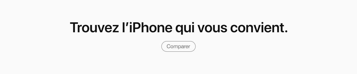 Trouver l'iPhone qui vous convient
