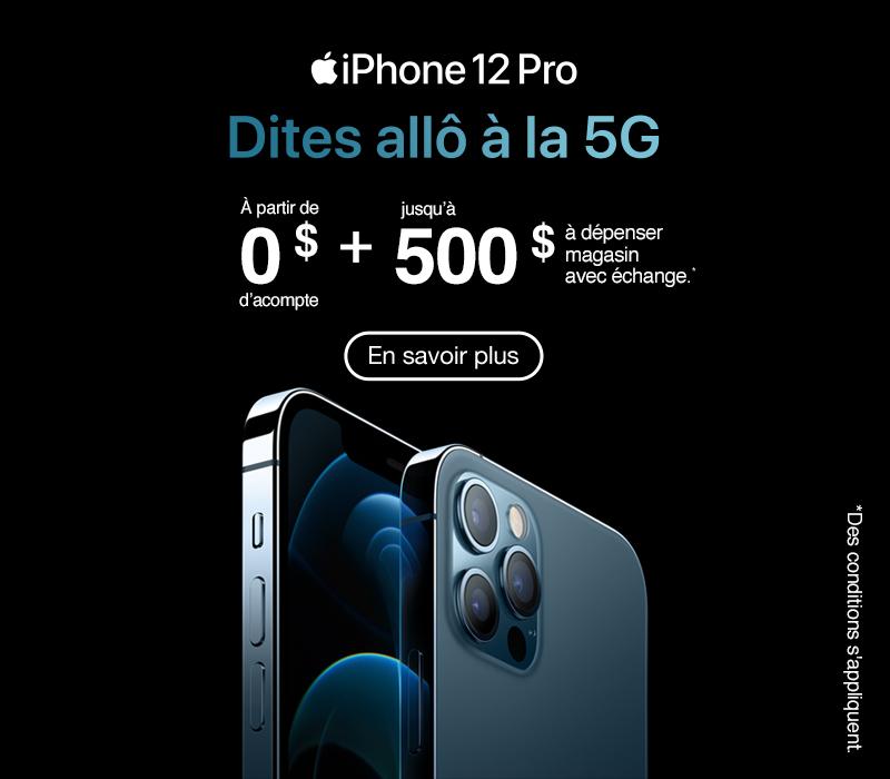 iPhone 12 Pro à partir de 0 $ d'acompte. Recevez jusqu'à 500 $ à dépenser en magasin avec échange