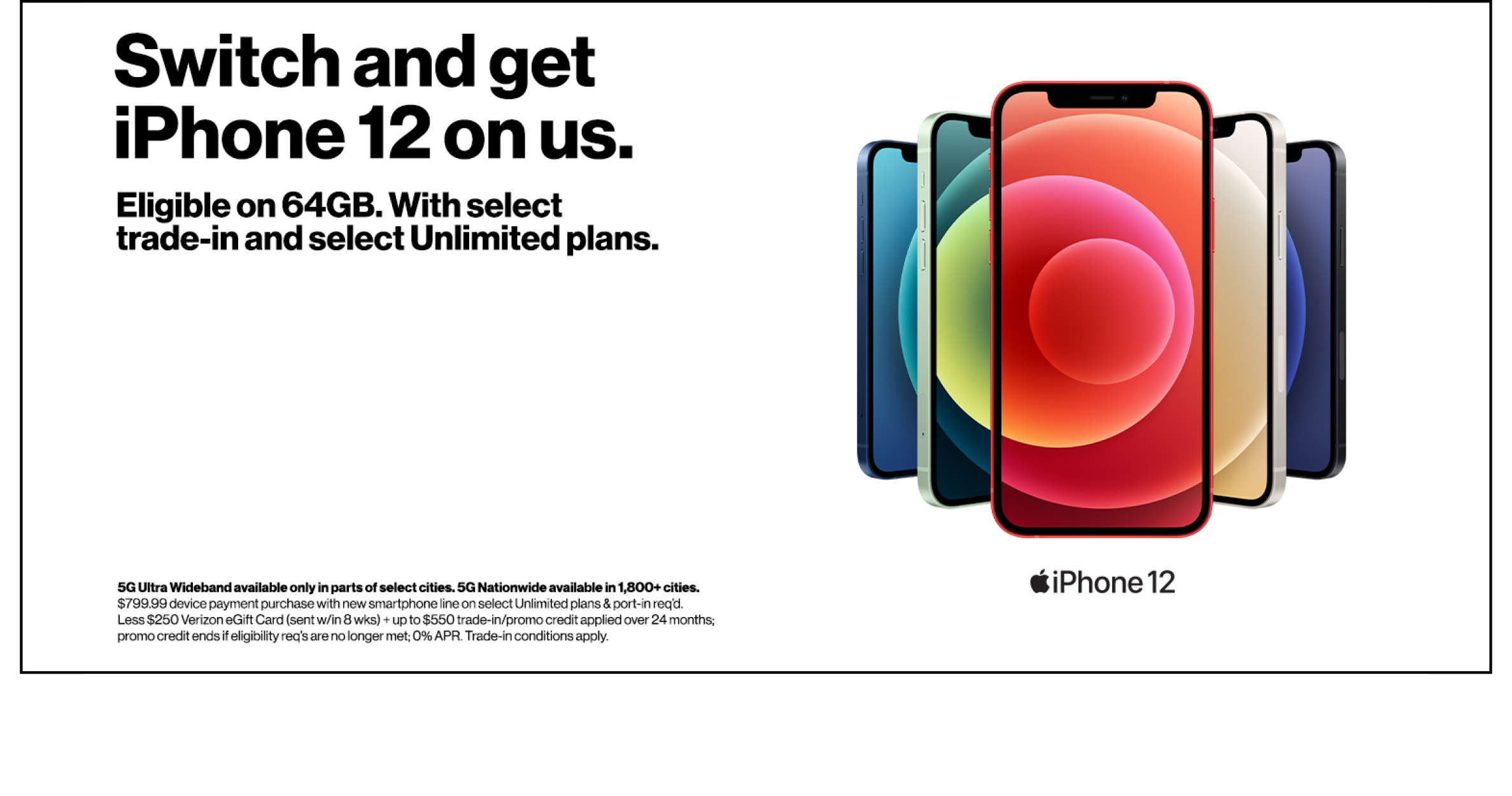 Switch to Verizon and get a FREE iPhone 12.