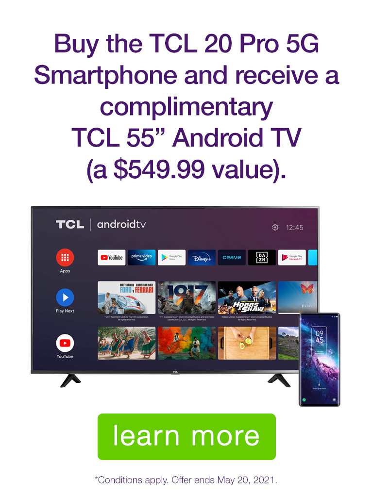 """Get a FREE 55"""" TV with the TCL 20 Pro 5G Smartphone!"""