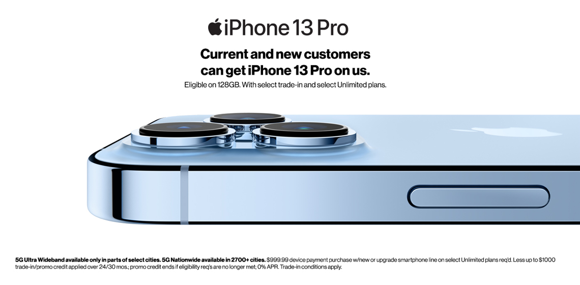 Get the new iPhone 13 Pro on us w/ trade-in on select unlimited plans.