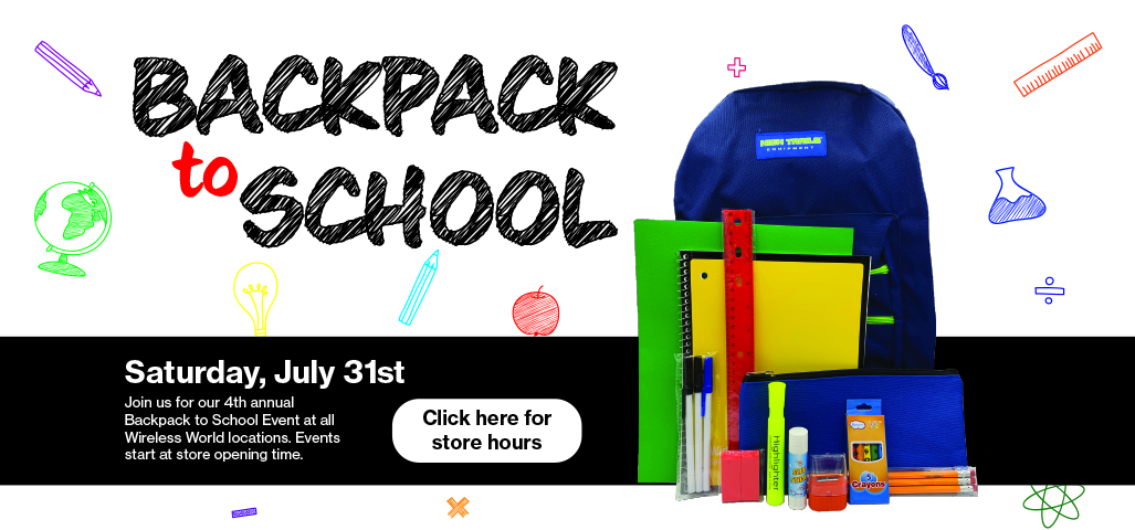 Backpack To School - Backpack Giveaway Saturday, July 31st at store open time.