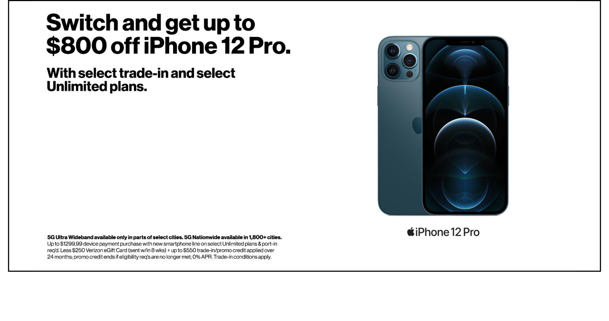 Switch to Verizon and get up to $800 off iPhone 12 Pro.