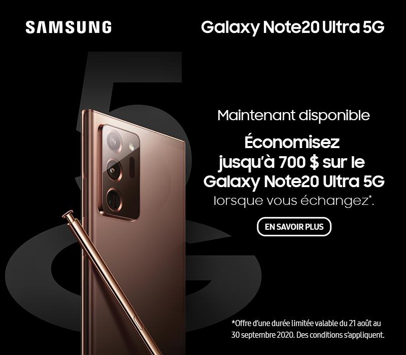 Économisez jusqu'à 700 $  sur le Galaxy Note20 Ultra 5G  lorsque vous échangez.