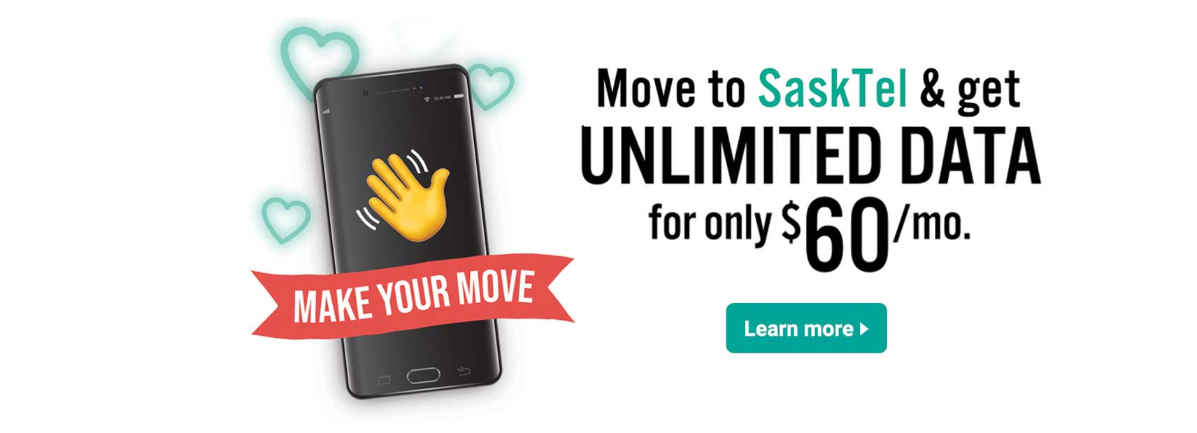 Move to SaskTel and get unlimited data for only $60 a month