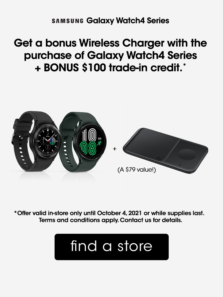 Get a bonus Wireless Charger with the purchase of a Galaxy Watch4 + $100 trade-in credit!
