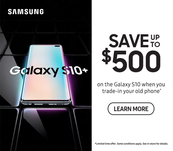 Samsung S10 Available Now