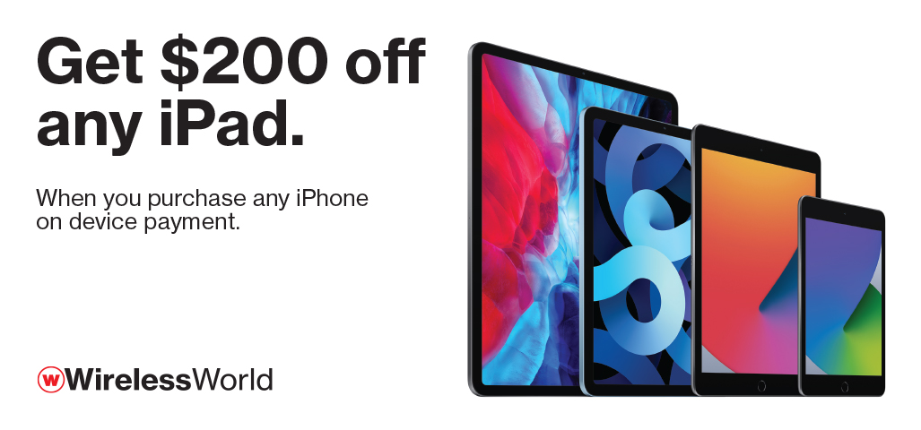 Get $200 off any iPad with purchase of iPhone