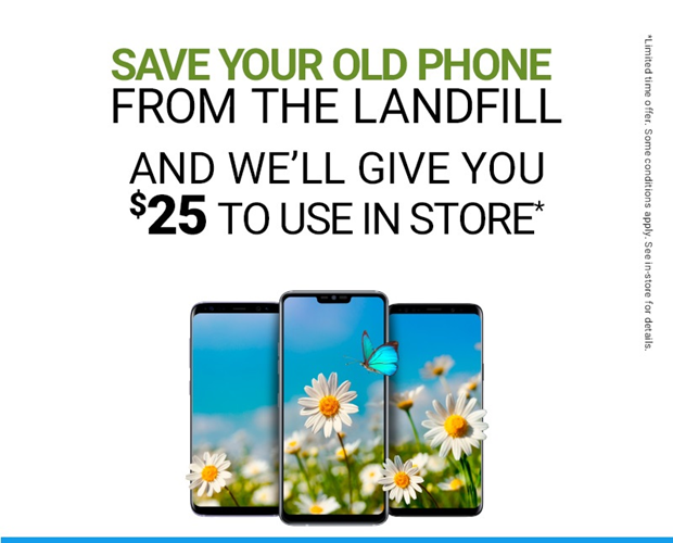 Trade in your old phone and get $25 to spend in-store