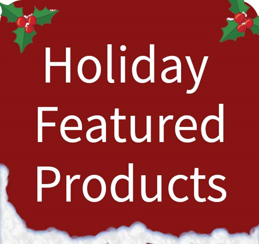 Holiday Feature Products