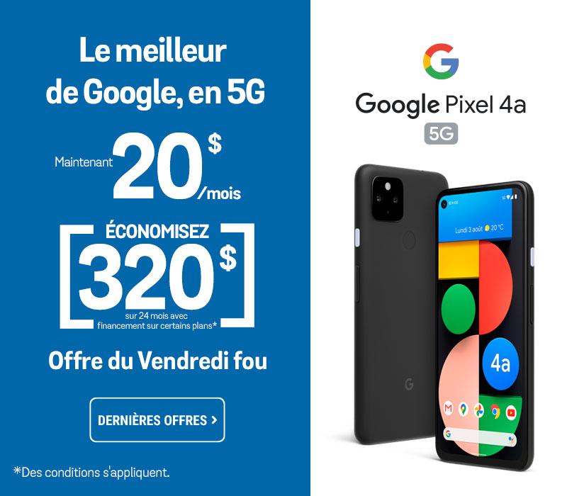 Google Pixel 4a 5G à partir de 20 $ / mois avec 0 $ d'acompte et 0% d'intérét sur certtains forfaits