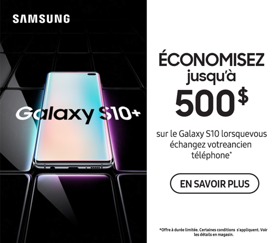 Samsung S10 Maintenant disponible