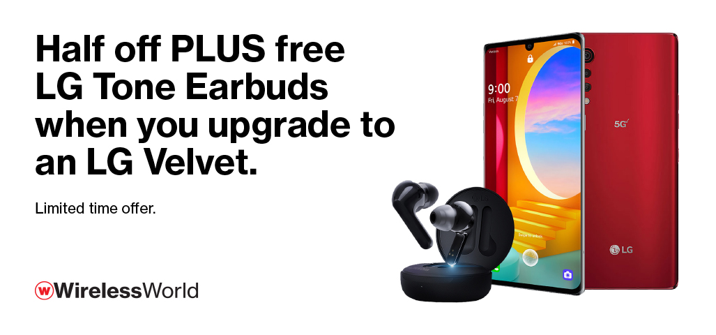Half off PLUS free LG Tone Earbuds when you upgrade