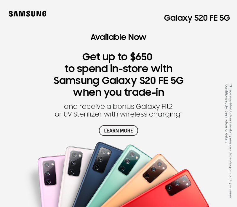 Get up to $650 to spend in-store with Samsung S20 FE 5G when trading in your old phone
