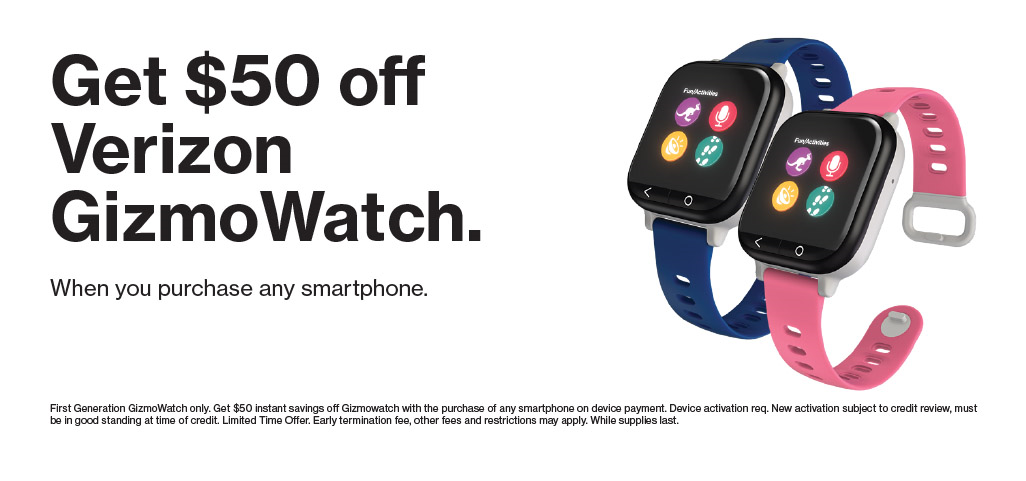 Get $50 off GizmoWatch when you purchase any smartphone.