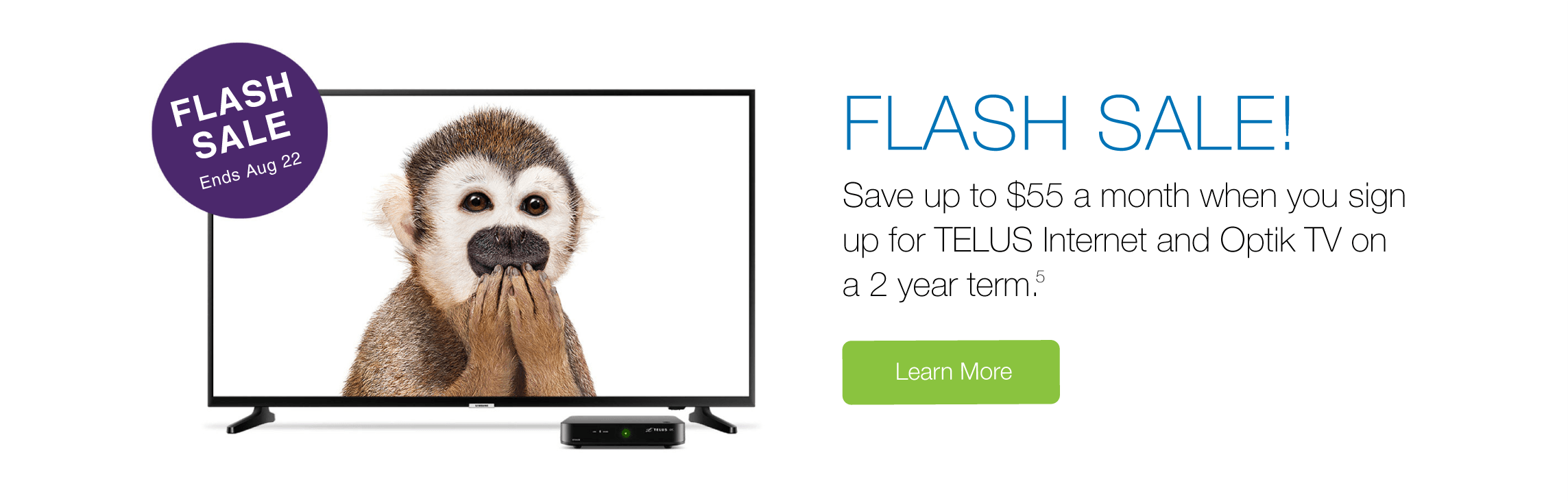 Save up to $55 a month when you sign up for TELUS Internet and Optik TV for 2 years!