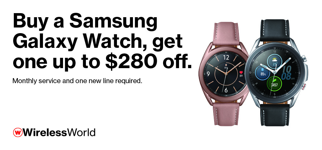 Buy a Samsung Galaxy Watch, get one up to $280 off.