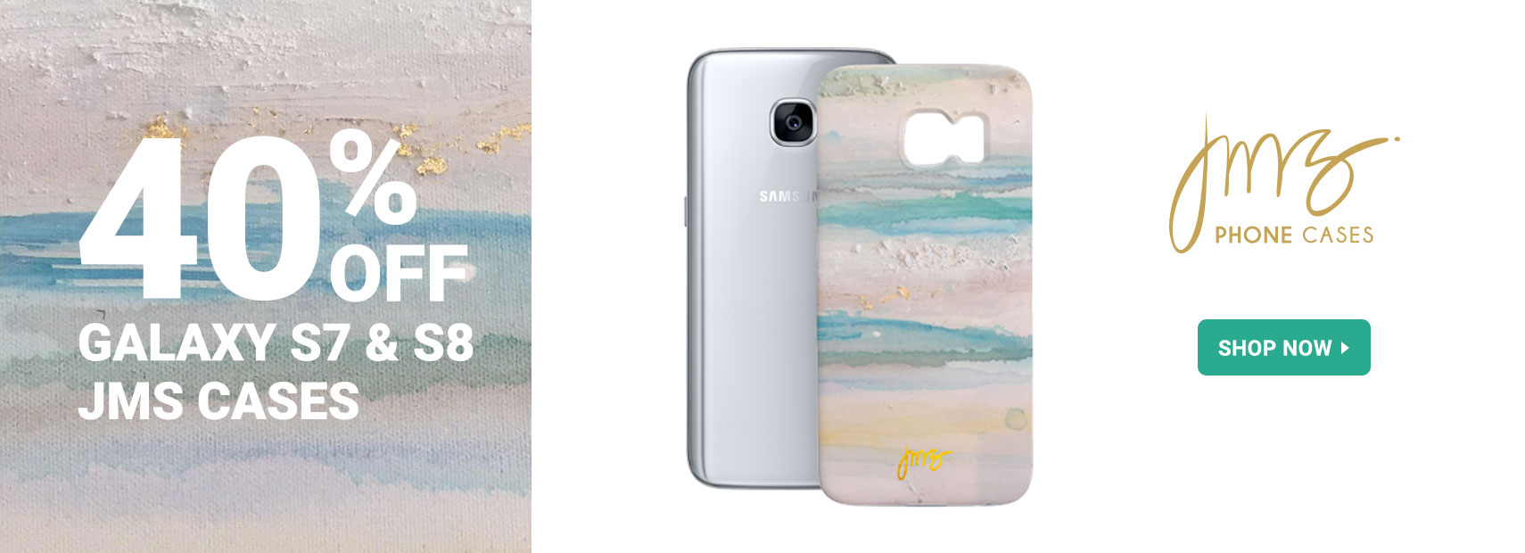 40% off JMS Galaxy S7 & S8 cases