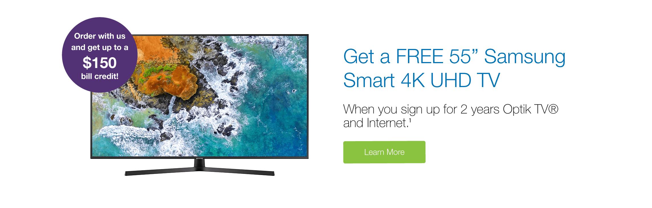 """Free 50"""" Smart TV with Optik TV"""
