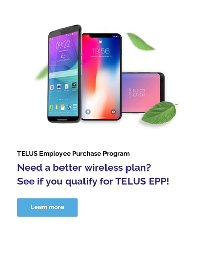 TELUS Employee Purchase Program (EPP) - Exclusive Plans for Employees of Select Organizations