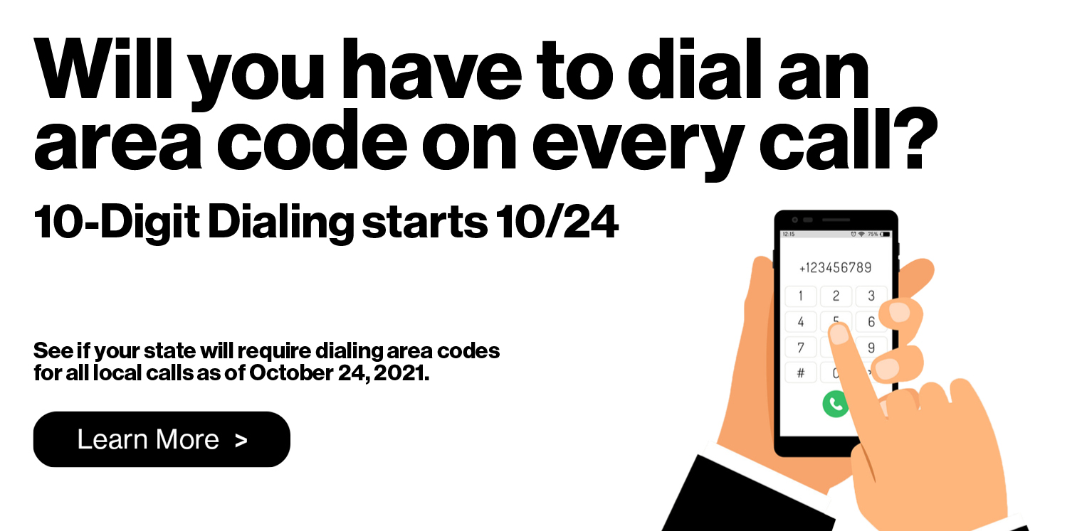 10 Digit Dialing required as of Oct 24, 2021 for local calls