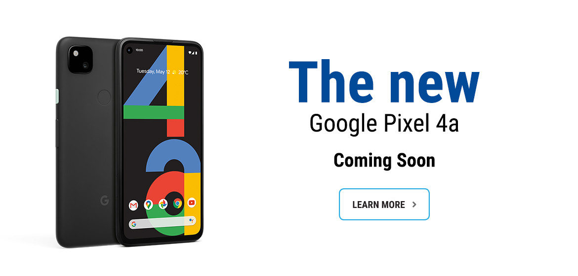 Learn more about Google Pixel 4a.